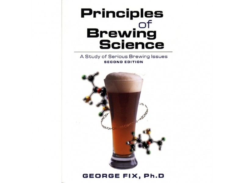 Principles of Brewing Science (Second Edition)
