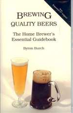 Brewing Quality Beers - Byron Burch